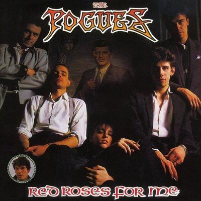 The Pogues - Red Roses For Me (UDSOLGT)