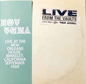 Hot Tuna - Live At The New Orleans House, Berkeley, California September 1969 (RSD 2018)