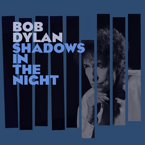 Bob Dylan - Shadows In The Night (LP+CD)