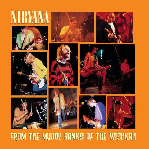 Nirvana - From The Muddy Banks Of The Wishkah (2LP)