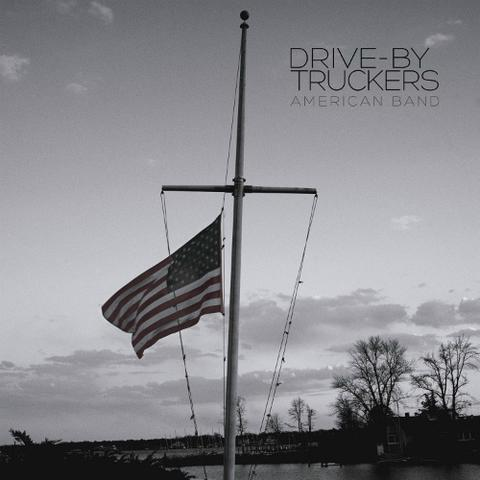 "Drive-By Truckers - American Band (LP+7"")"