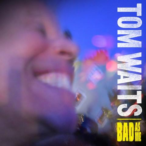 Tom Waits - Bad As Me (LP+CD)