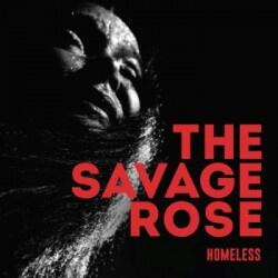 The Savage Rose - Homeless
