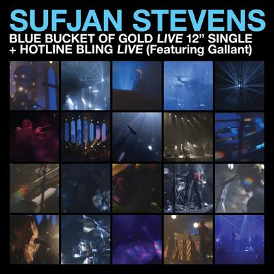 "Sufjan Stevens - Blue Bucket Of Gold (Live 12"" single)"