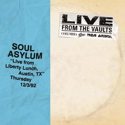 Soul Asylum - Live From Liberty Lunch, Austin, TX Thursday 12/3/92 (RSD 2018)