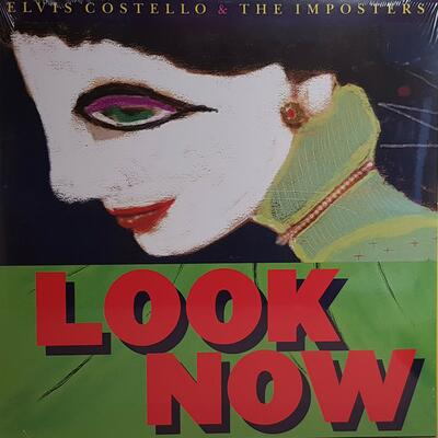 Elvis Costello & The Imposters ‎– Look Now