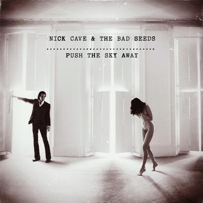 Nick Cave & The Bad Seeds - Push The Sky Away (UDSOLGT)